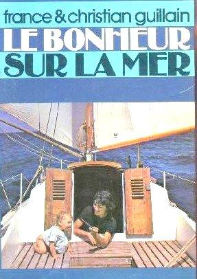 Le bonheur sur la mer - Un livre qui m'a marqué