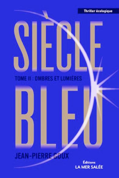 Siècle bleu tome 2 - Ombres et Lumières